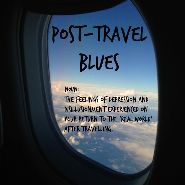 Post Travel Blues